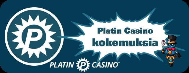 Platin Casino kokemuksia