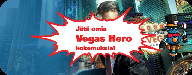 Vegas Hero kokemuksia