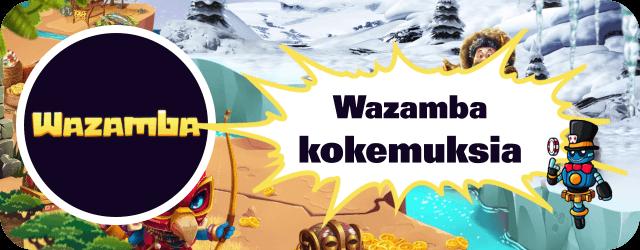 Wazamba kokemuksia